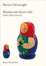 Mamma Non Farmi Male