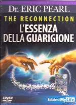 The Reconnection L'Essenza Della Guarigione